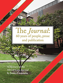 McGill Law Journal  - 60 Years of People, Prose and Publication