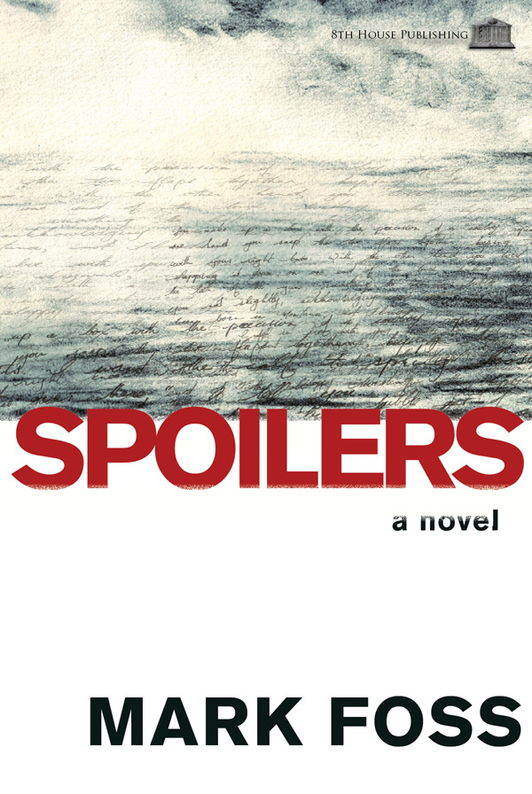 SPOILERS, by MarkFoss